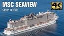 MSC Seaview Tour 4K - MSC Cruceros
