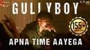 Apna Time Aayega | Gully Boy | Ranveer Singh Alia Bhatt | DIVINE | Dub Sharma | Zoya Akhtar