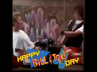 Happy bill and ted day !! 😀 be excellent to each others 😉👍