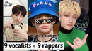 9 vocalists = 9 rappers STRAY KIDS