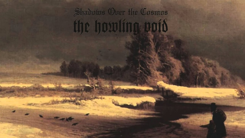 THE HOWLING VOID Shadows Over The Cosmos (2010)