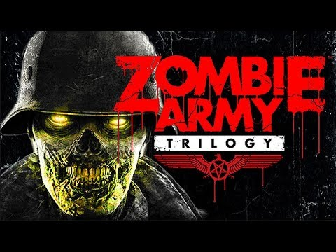 Zombie Army Trilogy ДЕНЬ С ЗОМБИ НАЦИСТАМИ!КРОВАВОЕ МЕСИВО1