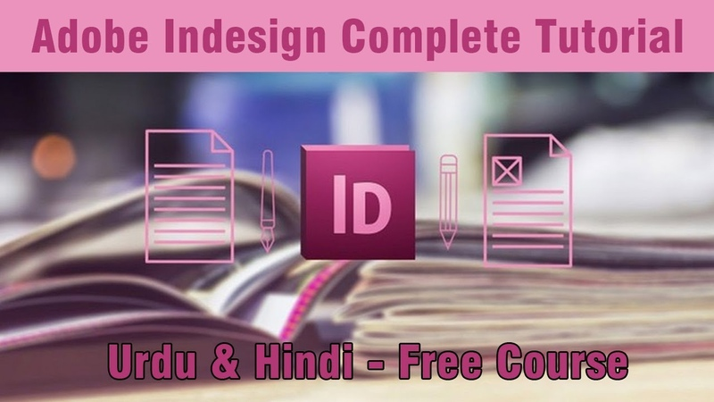 Learn Adobe Indesign Tutorial Complete Free Urdu - Hindi