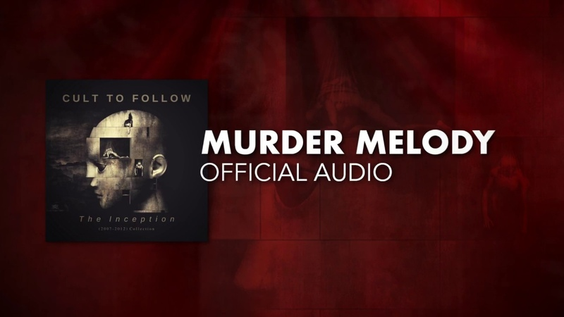 Cult To Follow - Murder Melody (Official Audio)