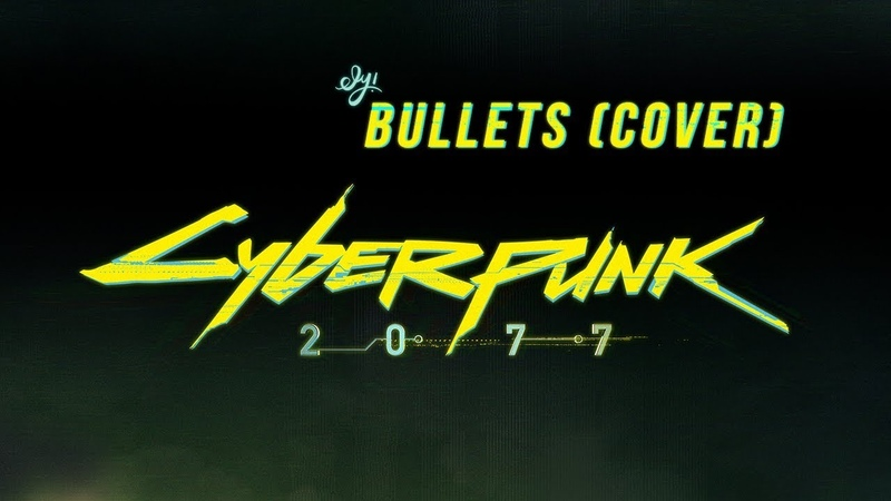 Cyberpunk 2077 Song | Bullets - Archive (Cover) - Ely!
