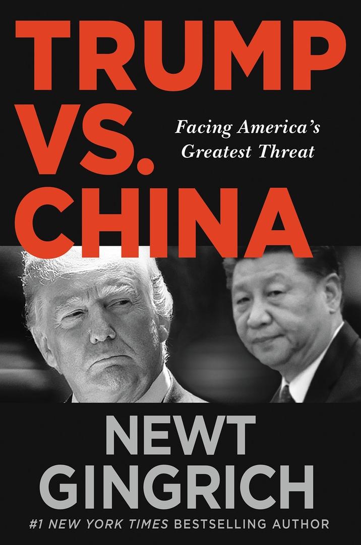 Newt Gingrich - Trump vs. China