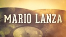 Mario Lanza, Vol. 1 « Les idoles de la chanson italienne » (Album complet)