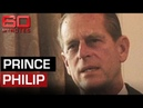 Rare interview with Prince Philip | 60 Minutes Australia