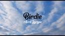 Avril Lavigne - Birdie (Lyric Video)