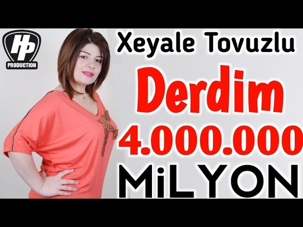 Xeyale Tovuzlu Derdim 2018 Cox Super Mahni