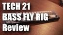 【エフェクター】TECH21 BASS FLY RIG Review【レビューしてみた】