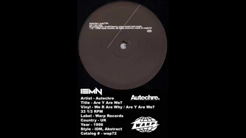 IEMN Autechre - Are Y Are We? - Warp 1996 - 33 1/3 RPM - IDM, Abstract