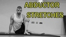 🇬🇧🔵THE COMPLETE STRETCHING VIDEO GUIDE ABDUCTOR STRETCHES
