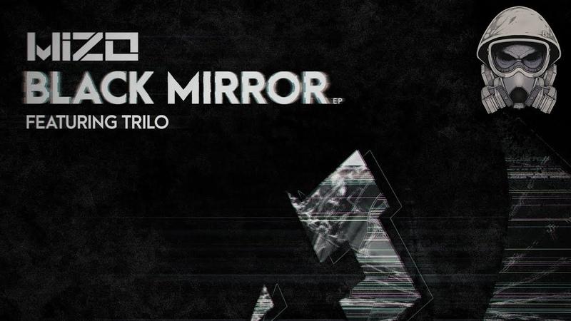 Mizo - Black Mirror