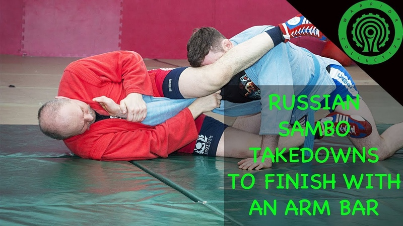 Russian Sambo Takedowns to the Arm Bar Tutorial