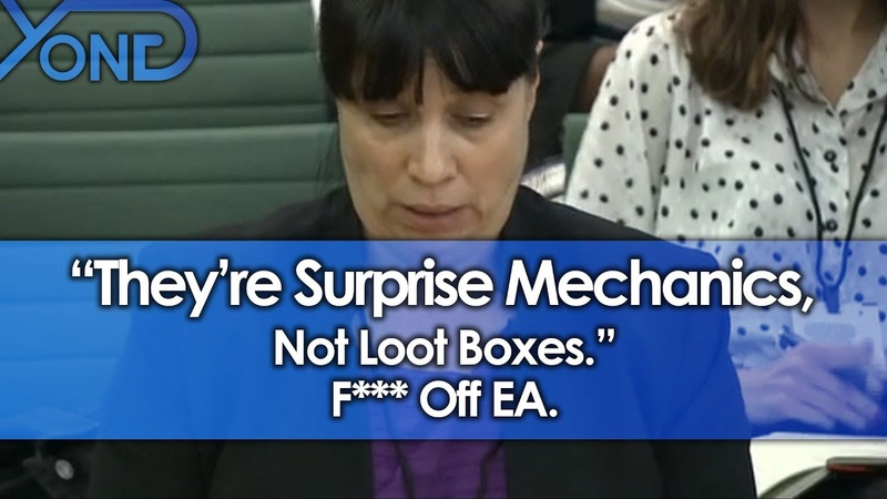 Theyre Surprise Mechanics, Not Loot Boxes. F*** Off EA.