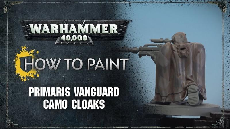 How to Paint Primaris Vanguard Camo Cloaks