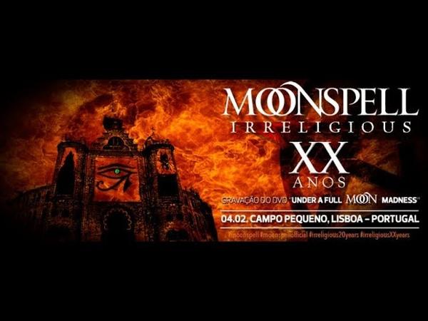 Moonspell - Lisboa Under The Spell (Full Concert BDRip 1080p)