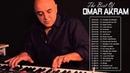 Omar Akram Best Collection - Omar Akram Greatest Hits 2018 || Omar Akram Piano Sheet Music