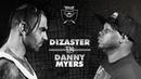 KOTD Dizaster vs Danny Myers TB