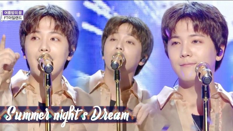 HOT FTISLAND Summer Night's Dream FT아일랜드 여름밤의 꿈 Show Music core 20180804