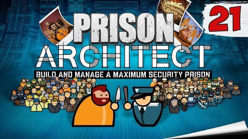 ПОБЕГ ИЗ СВОЕЙ ТЮРЬМЫ ► prison architect прохождение на русском 21