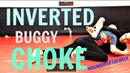 No Gi   Move Of The Week 3 - Inverted Buggy Choke