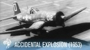 Cameraman Accidentally Killed In Explosion on US Aircraft Carrier (1953) | War Archives