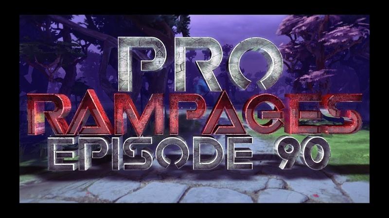 Pro Rampages - Ep. 90 [Dota 2]