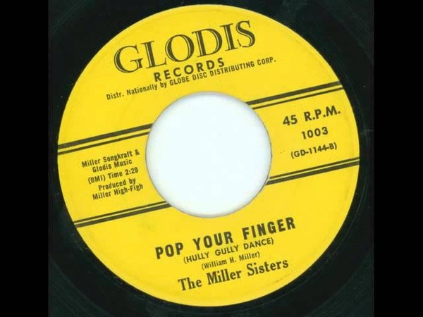 THE MILLER SISTERS - Pop your finger (Hully Gully dance) - GLODIS