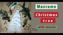 Macrame Christmas tree with tassels wall hanging - DIY tutorial - EN / PL