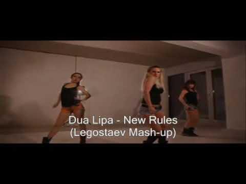 Dua Lipa - New Rules (Legostaev Mash-up)