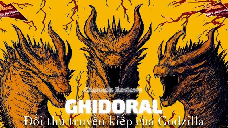 King Ghidorah Đối Thủ Truyền Kiếp Của Godzilla