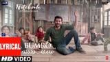 LYRICAL Bumro Song Notebook Zaheer Iqbal &amp Pranutan Bahl Kamaal Khan Vishal Mishra