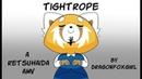 TIGHTROPE - A RetsuHaida AMV (Animated Music Video)