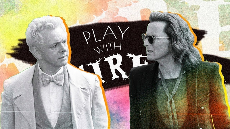 Play with fire good omens