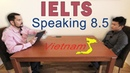 IELTS Speaking 8.5 with Subtitles - Vietnam 2