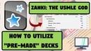 How to Use Pre Made Decks on ANKI feat ZANKI The Ultimate FREE USMLE Resource