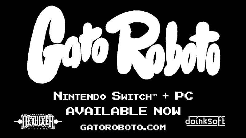 Релизный трейлер Gato Roboto