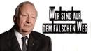 Wir sind auf dem falschen Weg Willy Wimmer