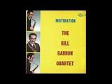 Bill Barron Quartet - Motivation (1972, Savoy Records) full album