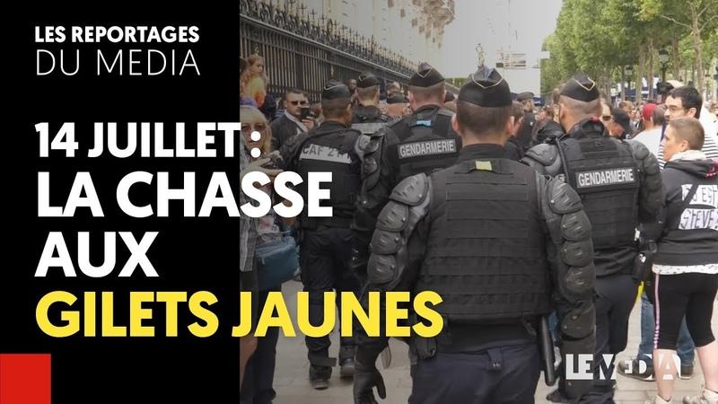 14 JUILLET : LA CHASSE AUX GILETS JAUNES