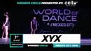XYX   1st Place Upper   Winners Circle   World of Dance Mexico City 2019   WODMX19   Danceprojectfo
