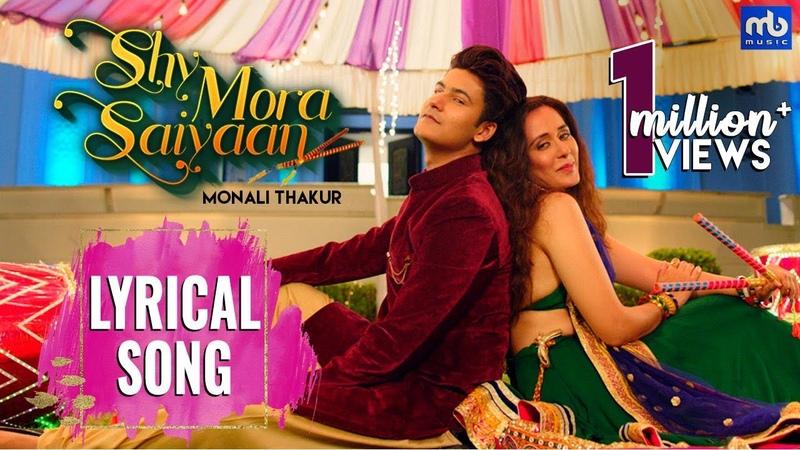Shy Mora Saiyaan | Lyrical | Meet Bros ft. Monali Thakur | Manjul | Tejaswini |Shabbir | Shabina