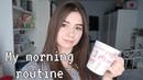MY MORNING ROUTINE МОЁ УТРО 2018