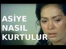 Asiye Nasıl Kurtulur - Türk Filmi