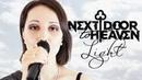 Next Door To Heaven - Light (Official Music Video)