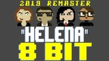 Helena (2019 Remaster) 8 Bit Tribute to My Chemical Romance - 8 Bit Universe