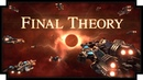 Final Theory Turn Based Strategy Space Game