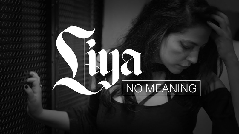 Liya No Meaning official video